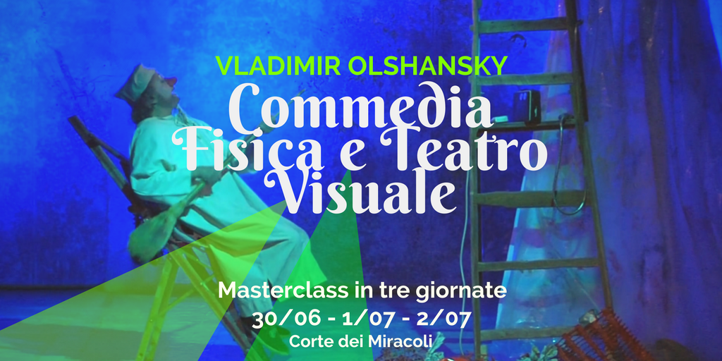 commedia fisica e teatro visuale