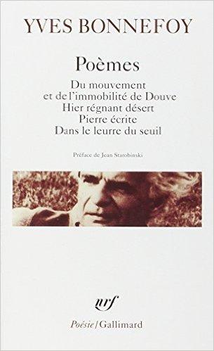 Yves Bonnefoy, Poèmes