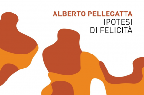Alberto Pellegatta, Ipotesi di felicità cover