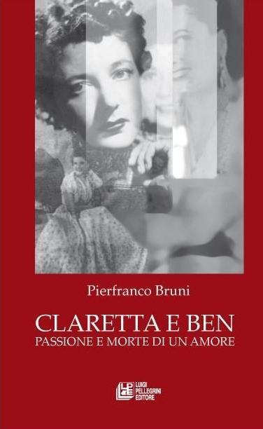Pierfranco Bruni Claretta e Ben