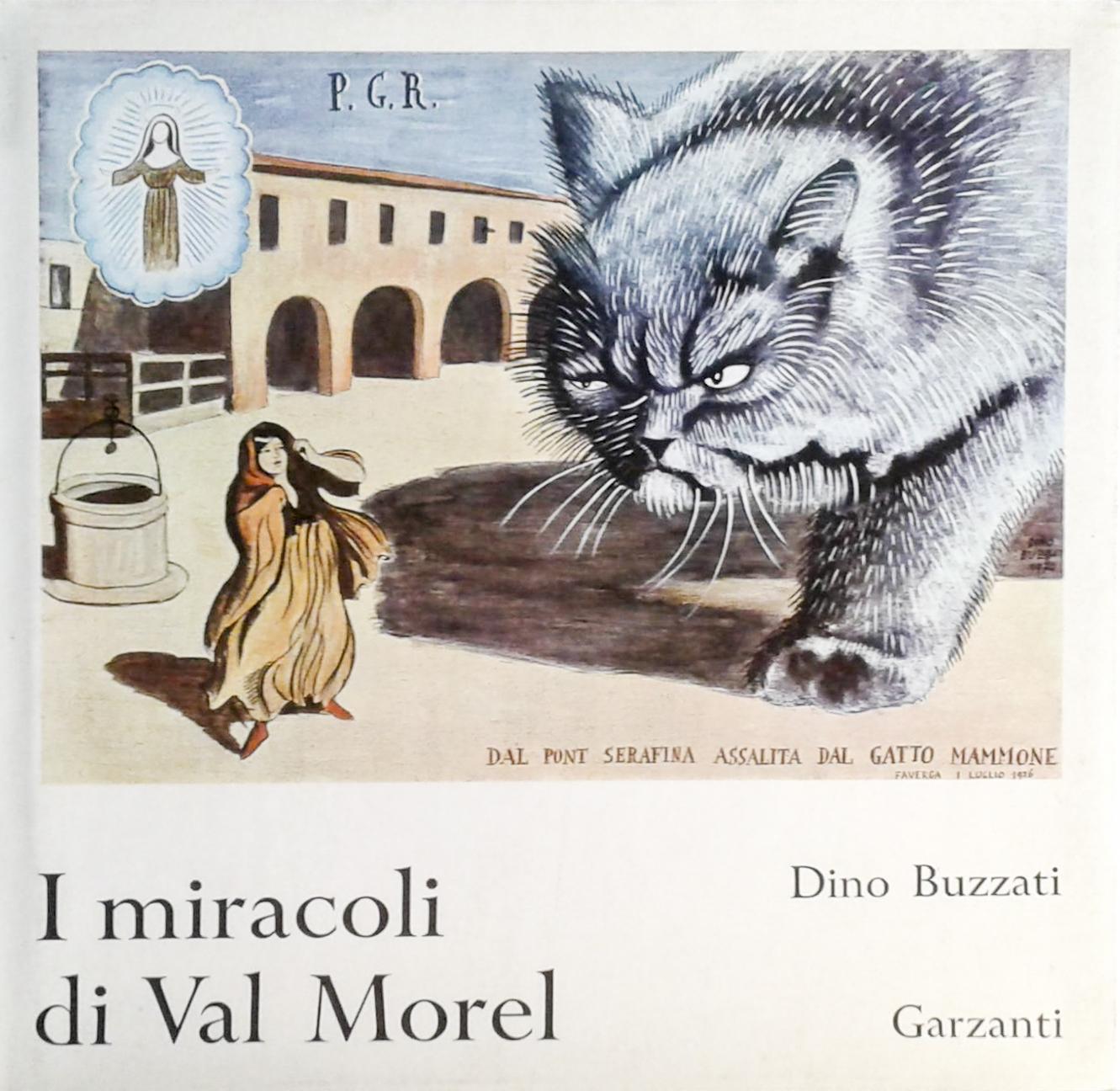 Buzzati I miracoli di Val Morel